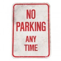SIGN-NO PARKING ANY TIME
